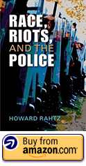 Race, Riots, and the Police cover